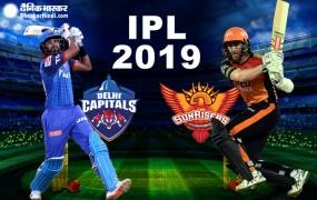 IPL 12: आज हैदराबाद के घरेलू मैदान पर भिड़ेगी दिल्ली