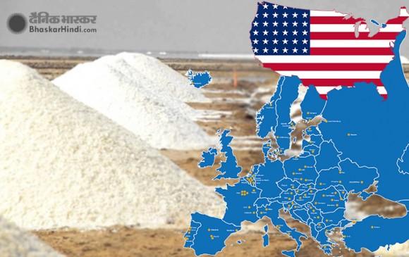 अमेरिका और यूरोप को पड़ी भारत के नमक की जरुरत, जानें वजह