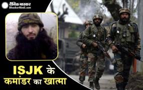 शोपियां में मुठभेड़, मारा गया ISJK कमांडर इशफाक सोफी