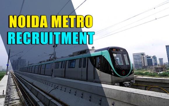 नोएडा मेट्रो में ग्रेजुएट्स के लिए निकली 199 पदों पर वैकेंसी, जानिए पूरी डिटेल