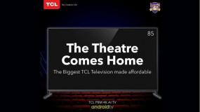 TCL ने भारत में लॉन्च किया 85 इंच का एंड्रॉयड टीवी, कीमत 1,99,999