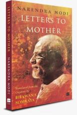 नरेंद्र मोदी की लेटर्स टू मदर जून में प्रकाशित होगी