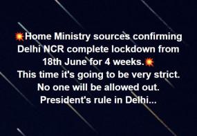Fake News: दिल्ली NCR में 18 जून से लागू होगा राष्ट्रपति शासन और कम्पलीट लॉकडाउन, जानें क्या है वायरल दावे का सच