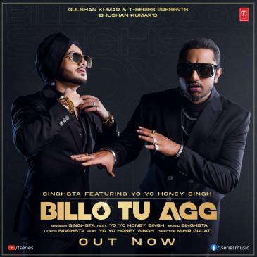 Music: भूषण कुमार टी-सीरीज़ पेश करते है, यो-यो हनी सिंह और सिंग्स्टा का नया सांग 'बिल्लो तू अग्ग'