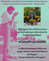 स्वतंत्रता दिवस पर सुशांत के लिए वैश्विक प्रार्थना सभा