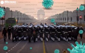 गणतंत्र दिवस परेड पर कोरोना संकट, रिहर्सल के लिए दिल्ली पहुंचे जवानों में से 150 संक्रमित, सभी क्वारैंटइन