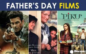 Father's Day Special: घर बैठे इन फिल्मों को देखिए,अपने पापा के साथ