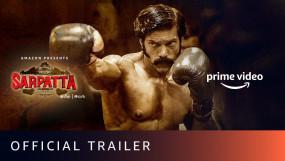 """फिल्म """"Sarpatta Parambarai"""" का ट्रेलर आउट, अमेजन प्राइम वीडियो पर होगी स्ट्रीम"""